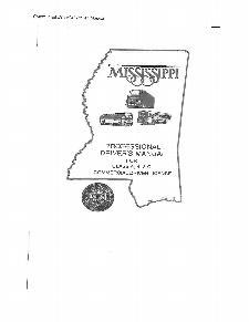 This is the Commercial drivers manual for the state of Mississippi